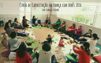 Confira como foi a Capacitação em Dança com Bebês 2016
